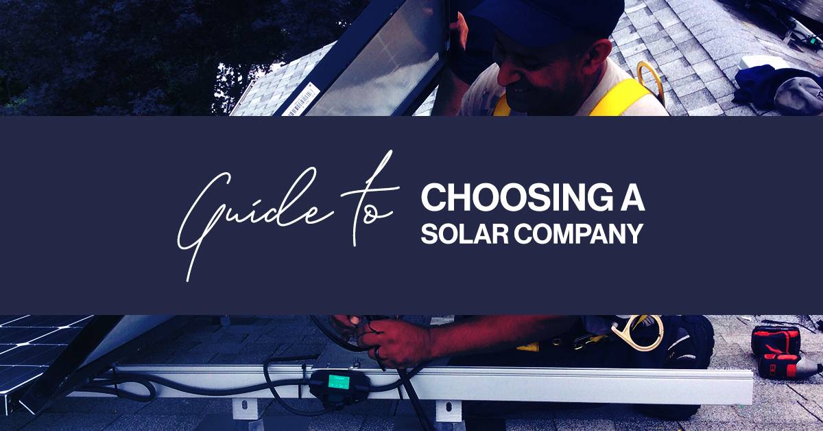 Guide To Choosing a Solar Company - featured image